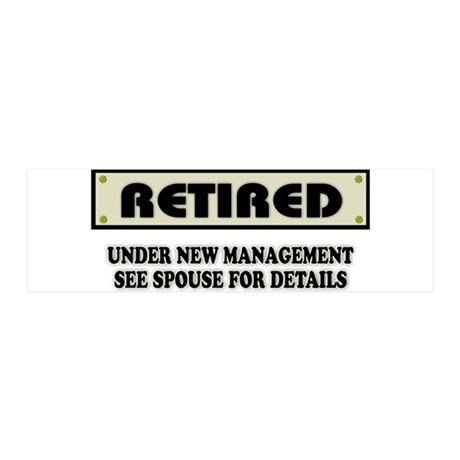Funny Retirement Gift, Retired, U 36x11 Wall Decal