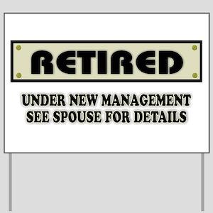 Funny Retirement Gift, Retired, Under Ne Yard Sign