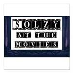 Solzy at the Movies Square Car Magnet 3