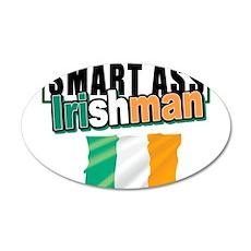 Smartass Irishman 22x14 Oval Wall Peel
