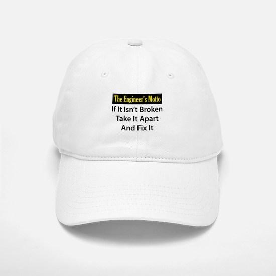 Engineer's Motto Baseball Baseball Cap