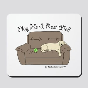 Yellow Lab - Play Hard Mousepad