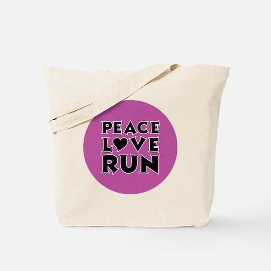 Peace Love Run Tote Bag