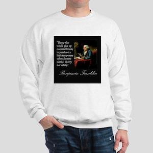 Ben Franklin Quote Portrait Sweatshirt