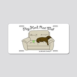 Chocolate Lab - Play Hard Aluminum License Plate