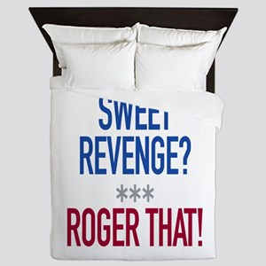 Roger That! Queen Duvet