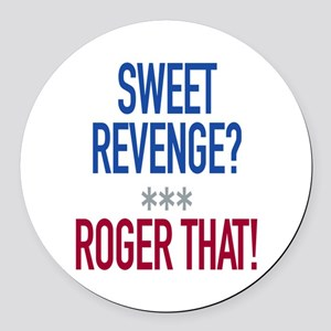 Roger That! Round Car Magnet