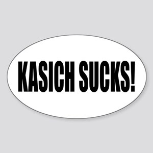 KASICH SUCKS! Sticker (Oval)