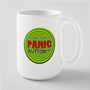 ( Panic Button) Large Mug