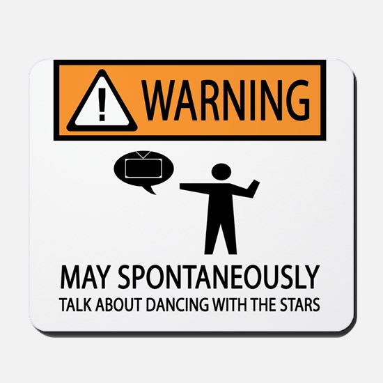Spontaneously Talk Dancing With the Stars Mousepad