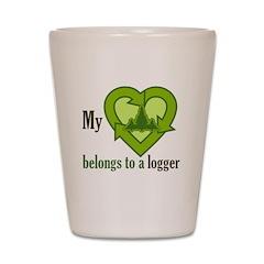 My Heart Belongs to a Logger Shot Glass