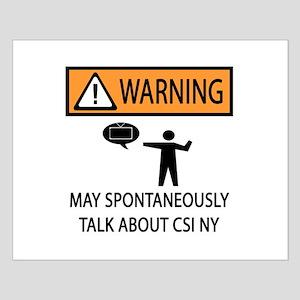 Spontaneously Talk CSI New York Small Poster