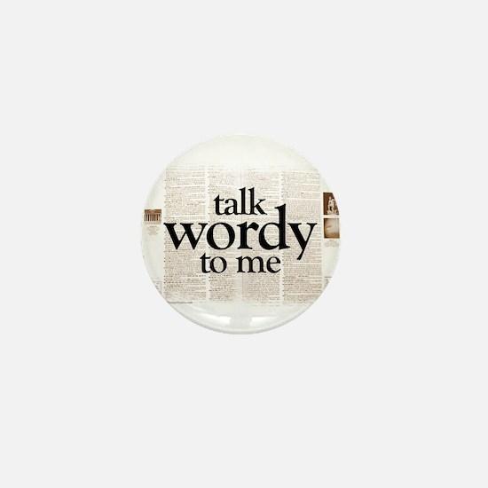 Talk Wordy To Me Mini Button