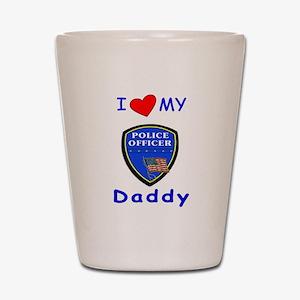 I Love Police Officer Daddy Shot Glass