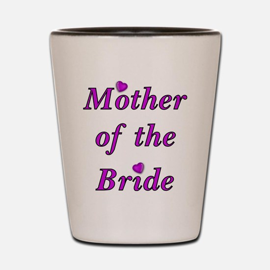Mother of the Bride Love Shot Glass