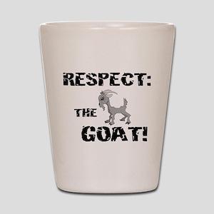 RESPECT the GOAT for Men Shot Glass