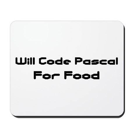 Will Code Pascal For Food Mousepad