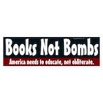 Books Not Bombs bumper sticker