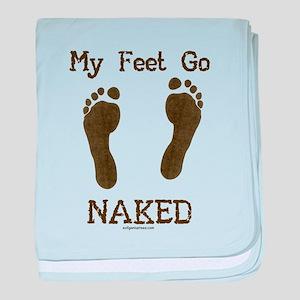 My feet go naked baby blanket