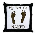 My feet go naked Throw Pillow