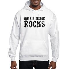 My Big Sister Rocks Hoodie