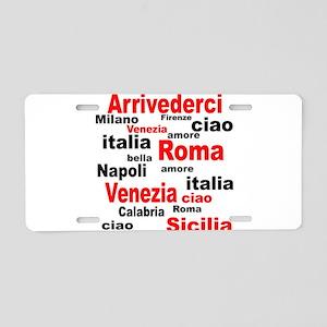 Italian sayings Aluminum License Plate