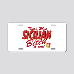 Sicilian Bitch Aluminum License Plate