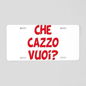 italian Che Cazzo Vuoi Aluminum License Plate