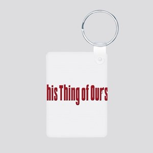 This Thing of Ours Aluminum Photo Keychain