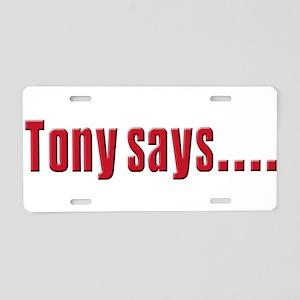 Tony Soprano says Aluminum License Plate