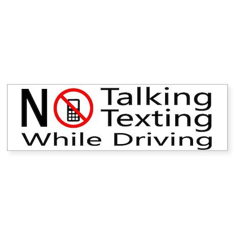 notalking_notexting Bumper Sticker