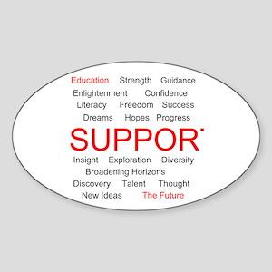 Support Education, Support the Future Sticker (Ova