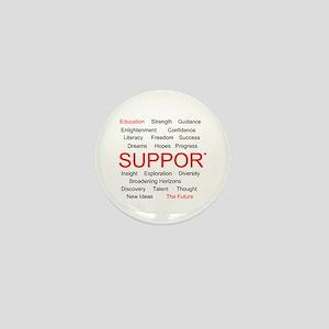 Support Education, Support the Future Mini Button