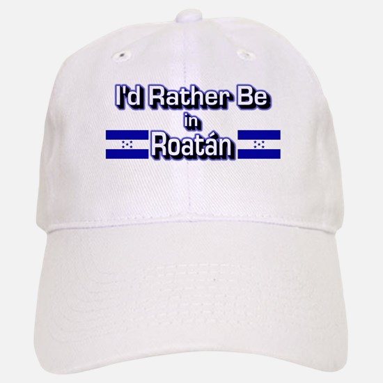 Rather be in Roatán Baseball Baseball Cap
