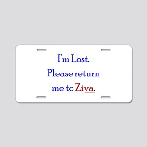 Return Me to Ziva Aluminum License Plate