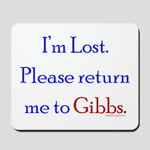 Return Me to Gibbs Mousepad