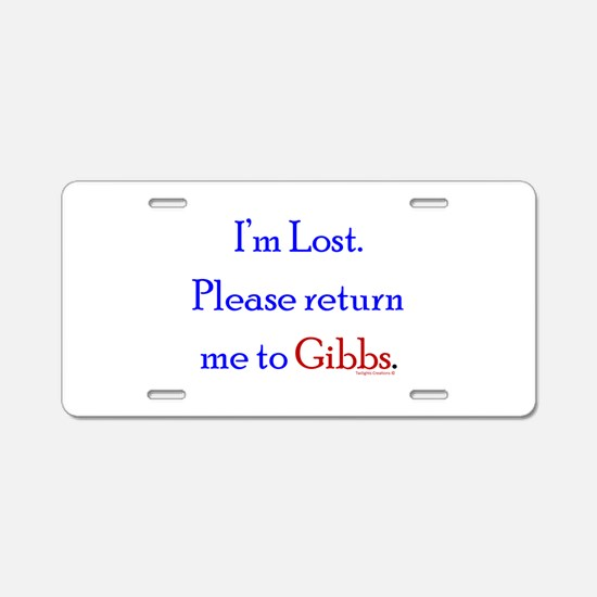 Return Me to Gibbs Aluminum License Plate