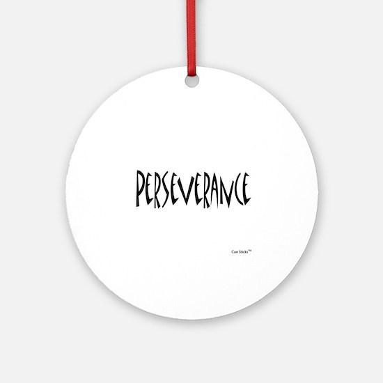 Perseverance Ornament (Round)