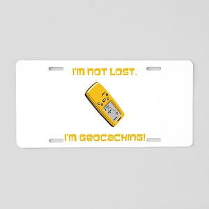 I'm not lost. I'm geocaching. Aluminum License Pla