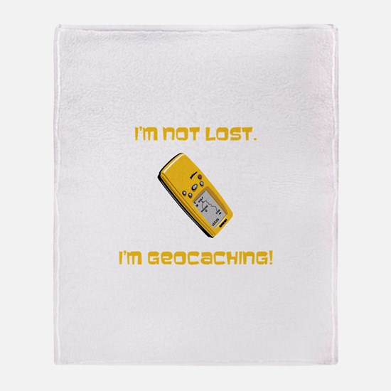 I'm not lost. I'm geocaching. Throw Blanket
