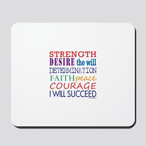 Encouraging Words Mousepad
