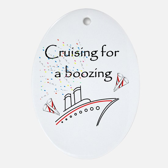 Cruising for a Boozing Ornament (Oval)