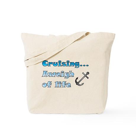 Aweigh of Life Tote Bag