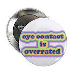 """Eye Contact 2.25"""" Button"""