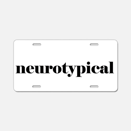 Neurotypical Aluminum License Plate