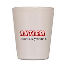 Autism Not Like U Think Shot Glass