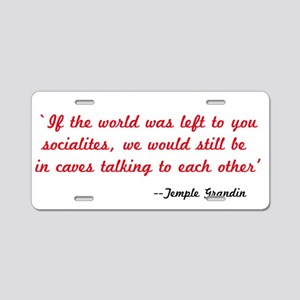 Temple Grandin Quote Aluminum License Plate
