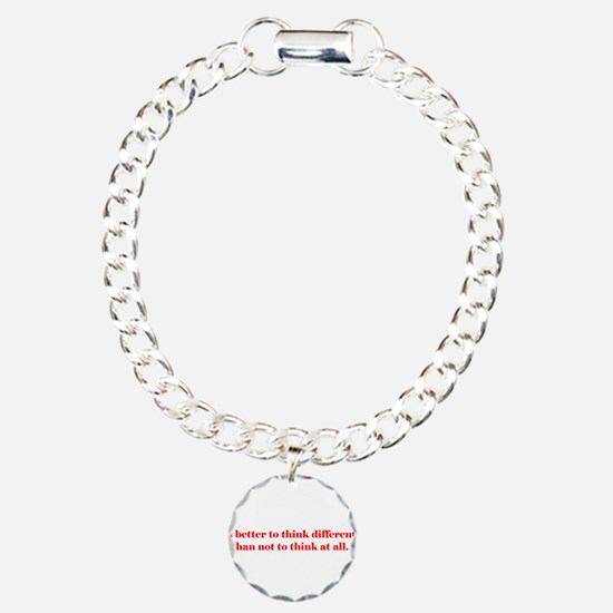 It's Better to Think Differen Bracelet