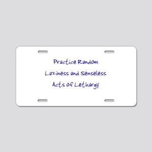 Laziness & Lethargy Aluminum License Plate