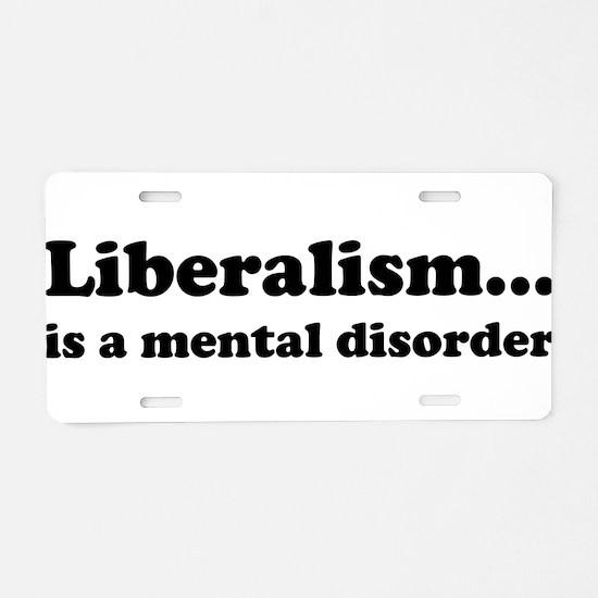 Liberalism Aluminum License Plate